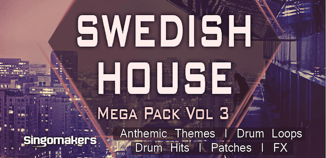 Swedish House Mega Pack Vol. 3 Sample Library