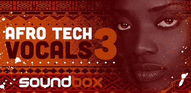 Afro Tech Vocals 3 Sample Library – Free Samples