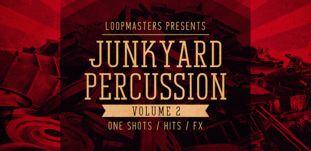 Junkyard Percussion Vol. 2 Sample Library – Free Samples