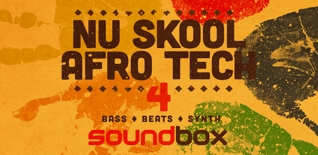 NuSkool Afro Tech 4