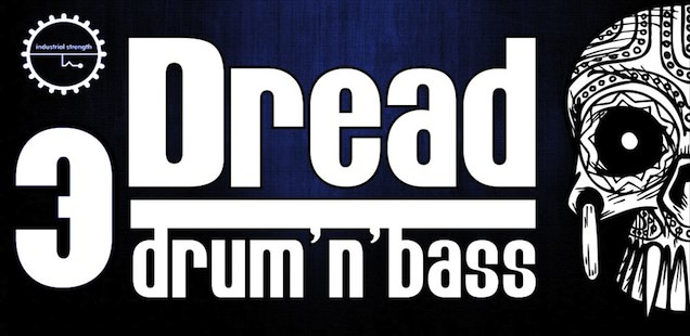 Dread – Drum'n'Bass Vol. 3 Sample Library – Free Samples