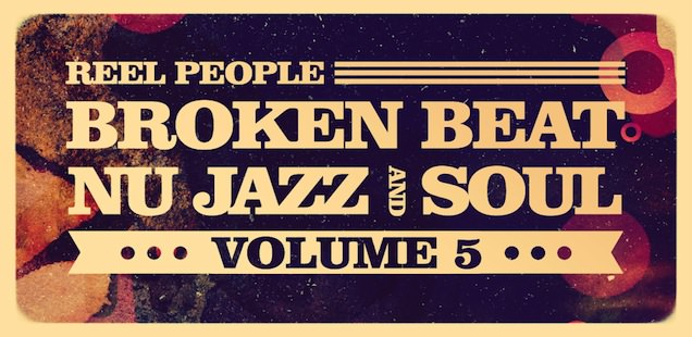 Reel People Broken Beat, Nu Jazz And Soul Vol. 5 Sample Library – Free Samples
