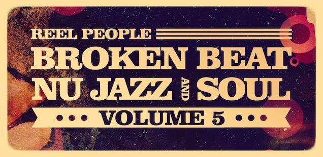 Reel People Broken Beat, Nu Jazz And Soul Vol. 5 Sample Library – Free Samples