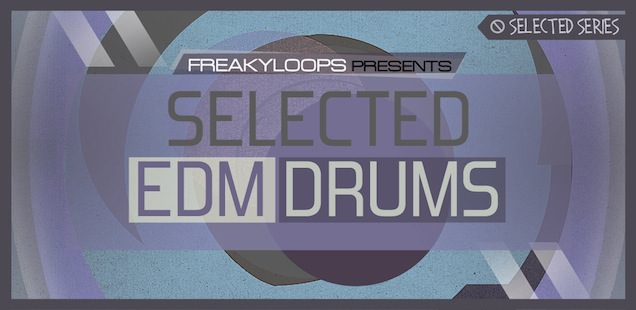 Selected EDM Drum Hits & Loops – Free Samples