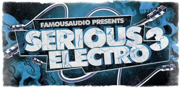 Serious Electro Vol. 3 Sample Library – Free Samples