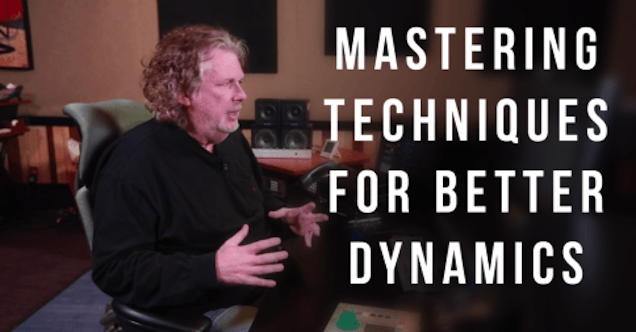 Mastering Techniques For Better Dynamics