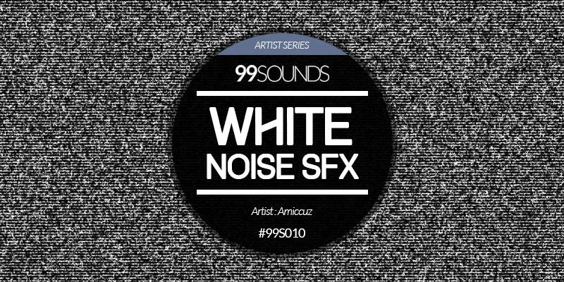 Free White Noise SFX Sample Wav SFZ & Kontakt